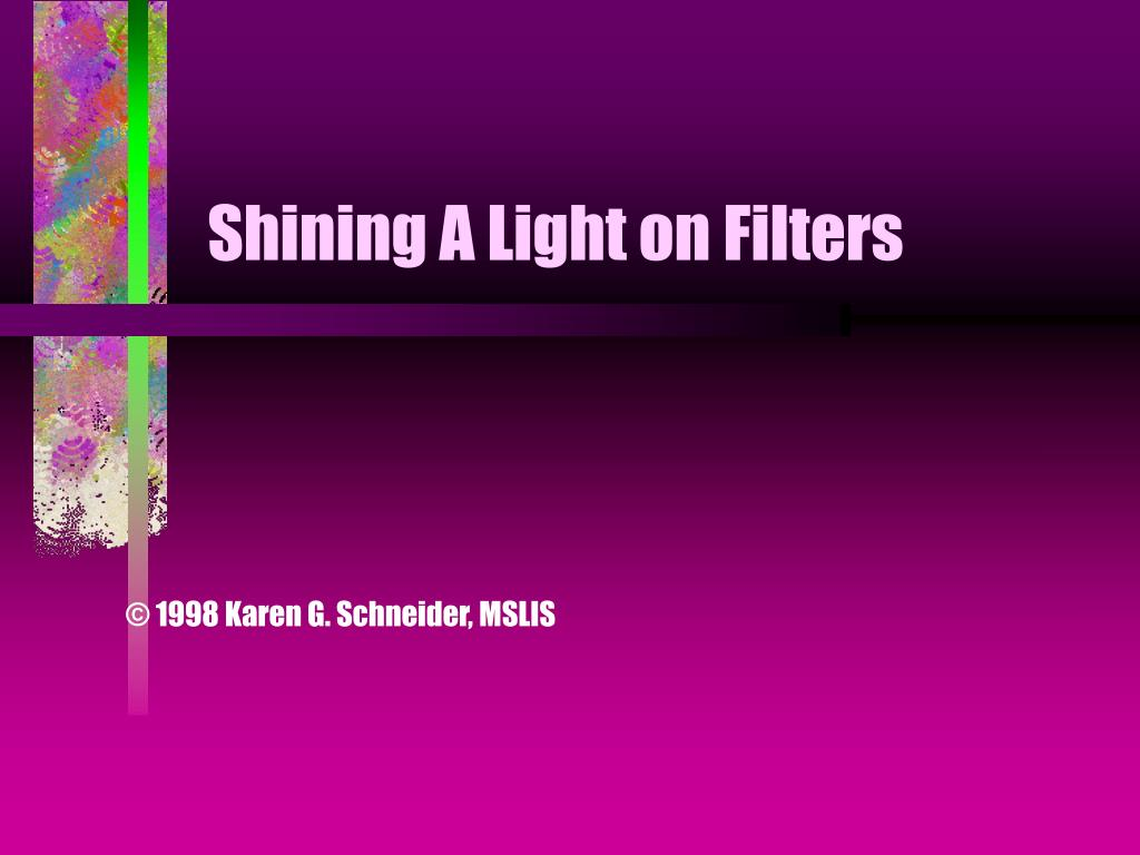 shining a light on filters l.