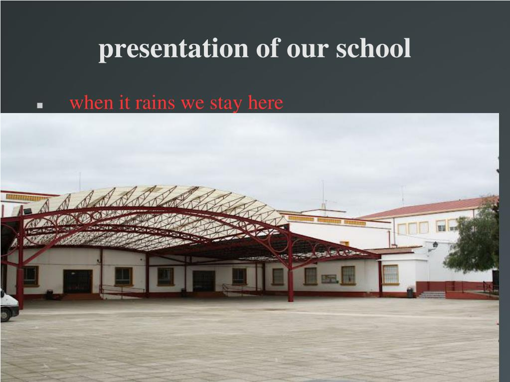 presentation of our school l.