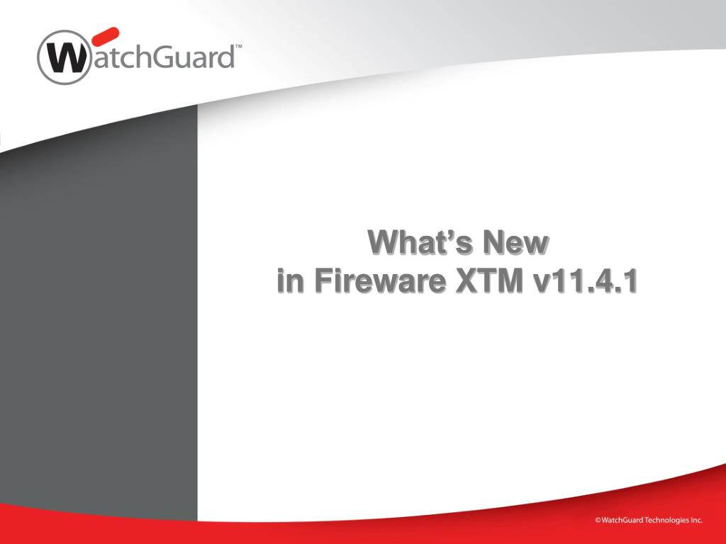 what s new in fireware xtm v11 4 1 l.