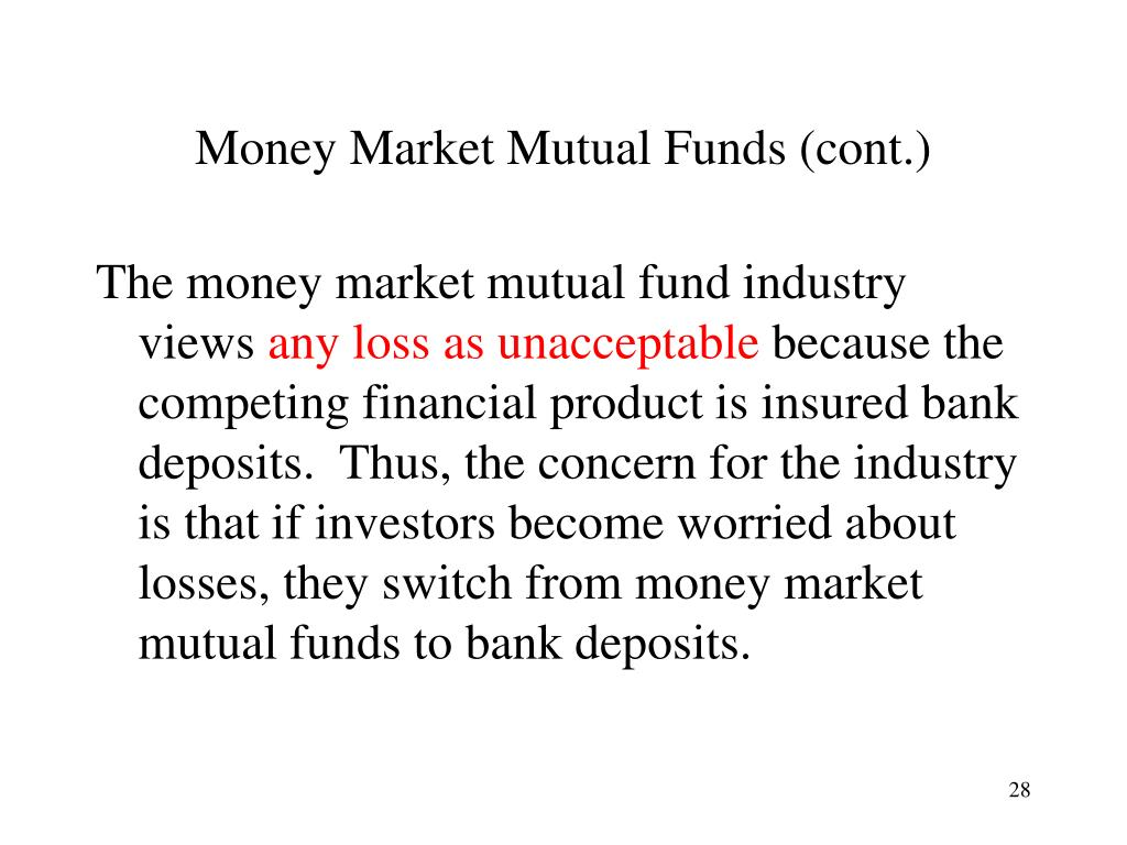 Money Market Mutual Funds (cont.)