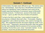 scenario 1 continued