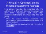 a final comment on the financial statement package