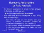 economic assumptions of ratio analysis