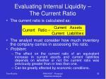 evaluating internal liquidity the current ratio