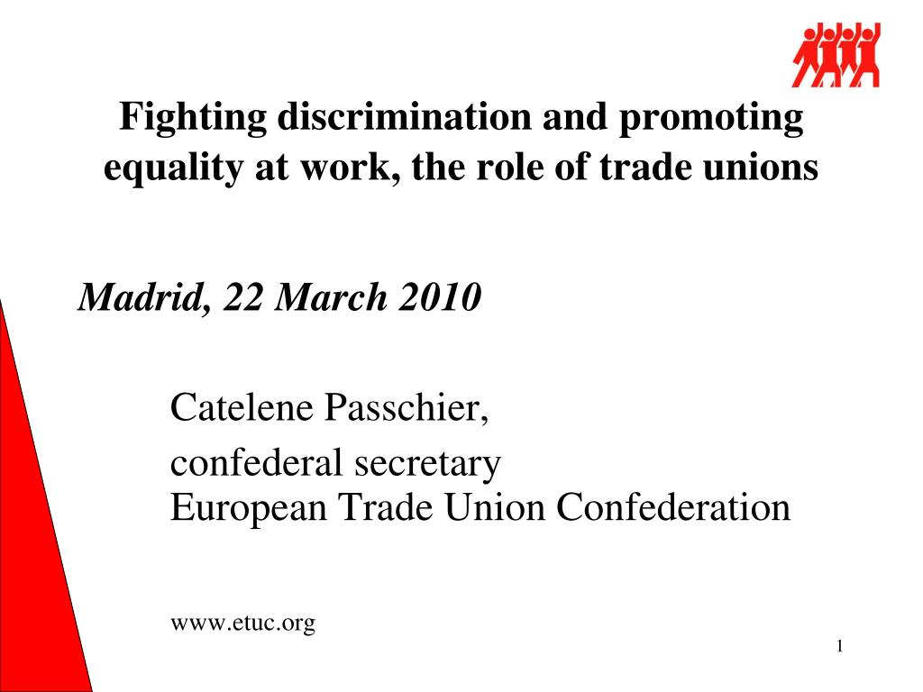 fighting discrimination and promoting equality at work the role of trade unions l.
