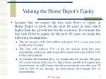 valuing the home depot s equity