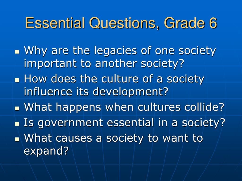 Essential Questions, Grade 6