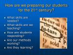 how are we preparing our students for the 21 st century