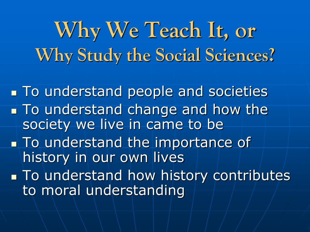 Why We Teach It, or
