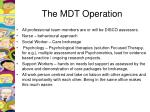 the mdt operation
