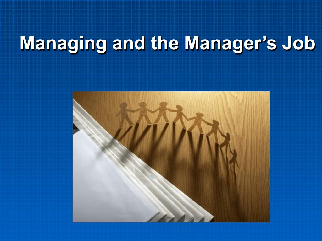 managing and the manager s job l.