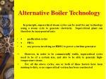 alternative boiler technology
