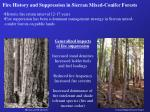 fire history and suppression in sierran mixed conifer forests