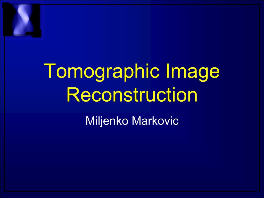 tomographic image reconstruction l.
