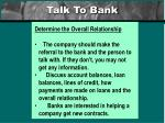 talk to bank