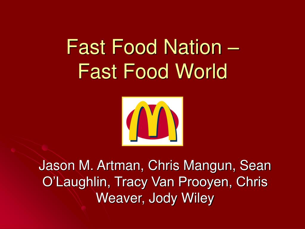 fast food nation fast food world l.