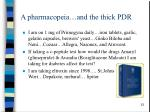 a pharmacopeia and the thick pdr