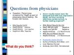 questions from physicians