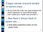 unique outside research needed to answer some