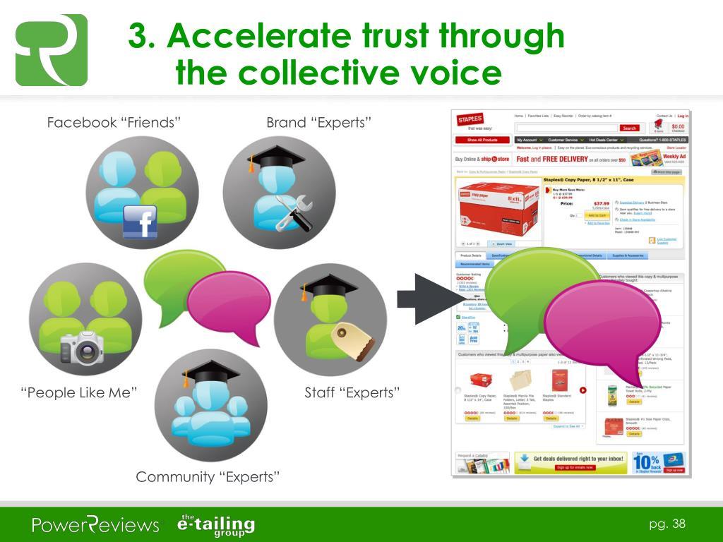 3. Accelerate trust through