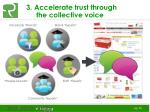 3 accelerate trust through the collective voice