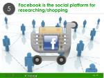 facebook is the social platform for researching shopping