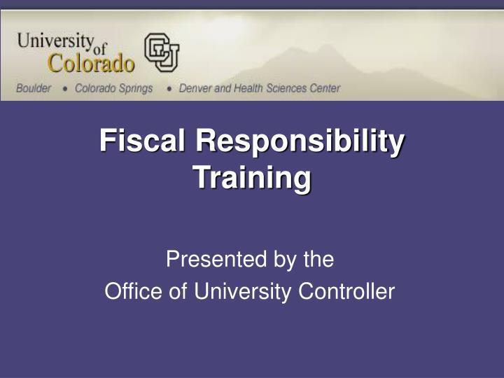 fiscal responsibility training n.