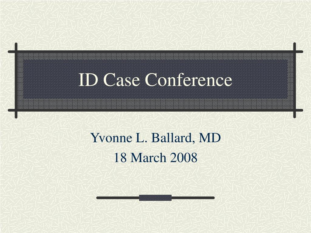 id case conference l.