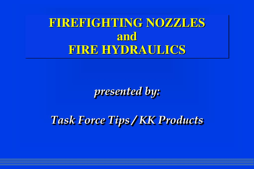 firefighting nozzles and fire hydraulics l.