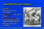 hand held stream evolution9
