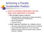 achieving a fiscally sustainable position5