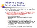 achieving a fiscally sustainable position6