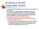 achieving a fiscally sustainable position8