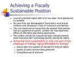 achieving a fiscally sustainable position9