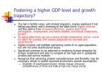 fostering a higher gdp level and growth trajectory