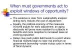 when must governments act to exploit windows of opportunity
