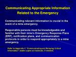 communicating appropriate information related to the emergency