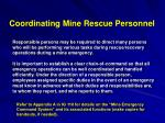 coordinating mine rescue personnel