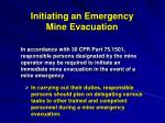 initiating an emergency mine evacuation