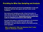 providing for mine gas sampling and analysis