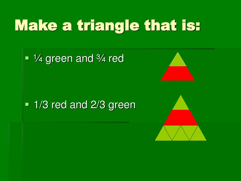 Make a triangle that is: