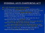federal anti tampering act