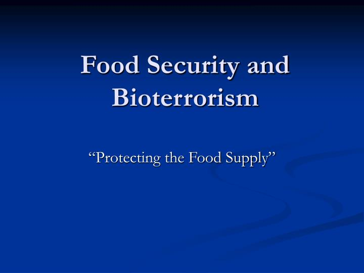 food security and bioterrorism n.