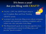 it s been a year are you filing with craft