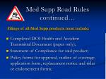 med supp road rules continued22