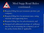 med supp road rules continued24