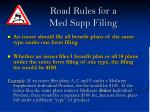 road rules for a med supp filing