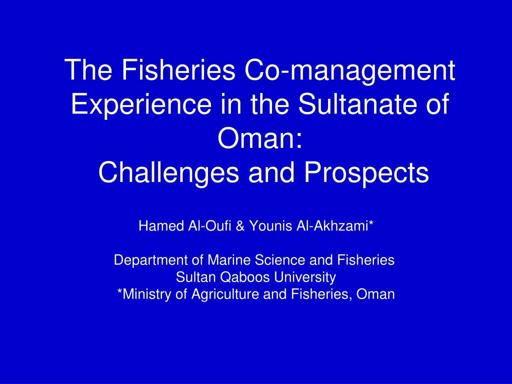 the fisheries co management experience in the sultanate of oman challenges and prospects l.