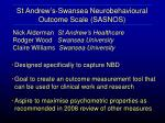 st andrew s swansea neurobehavioural outcome scale sasnos