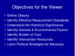objectives for the viewer